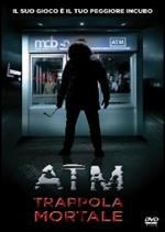 ATM. Trappola mortale
