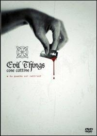 Cose cattive. Evil Things di Simone Gandolfo - DVD