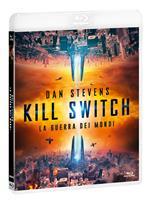 Kill Switch. La guerra dei mondi (Blu-ray)