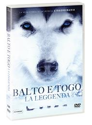 Balto e Togo. La leggenda (DVD)