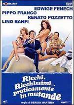 Ricchi, ricchissimi... praticamente in mutande (DVD)
