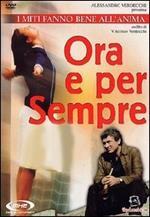 Ora e per sempre (DVD)