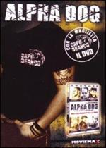 Alpha Dog (con maglietta)