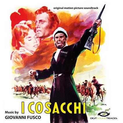I cosacchi (Colonna Sonora) - CD Audio di Giovanni Fusco