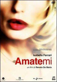 Amatemi di Renato De Maria - DVD