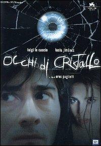 Occhi di cristallo di Eros Puglielli - DVD