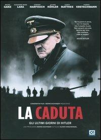 La caduta. Gli ultimi giorni di Hitler di Oliver Hirschbiegel - DVD