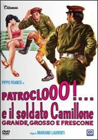 Patroclo e il soldato Camillone, grande, grosso e frescone di Mariano Laurenti - DVD