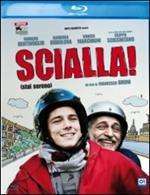 Scialla!
