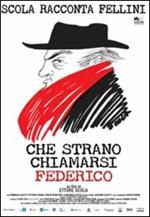 Che strano chiamarsi Federico. Scola racconta Fellini