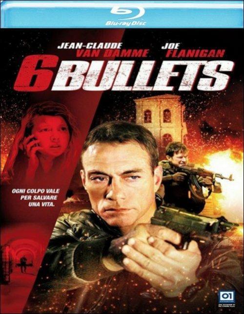6 Bullets di Ernie Barbarash - Blu-ray