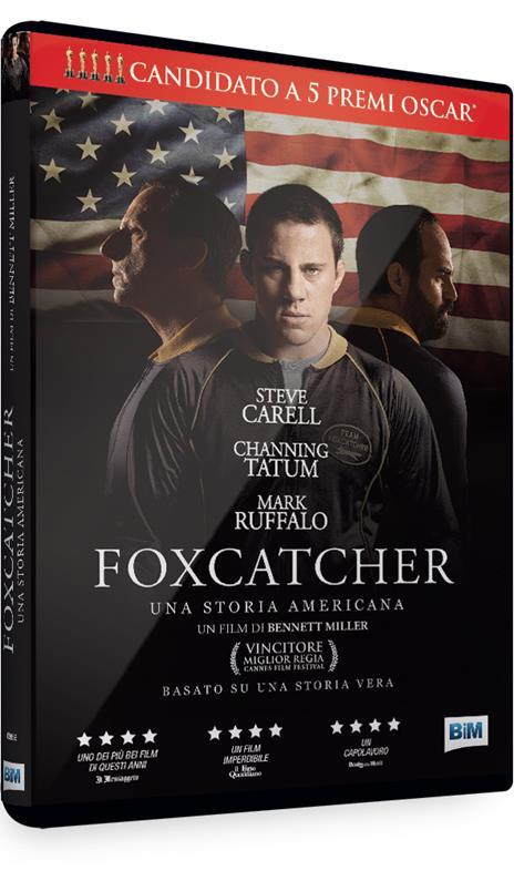 Foxcatcher. Una storia americana di Bennett Miller - DVD