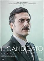 Il candidato. Zucca presidente. Episodi 1 -20