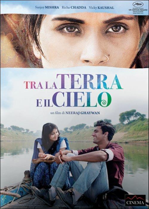 Tra la terra e il cielo di Neeraj Ghaywan - DVD