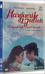 Marguerite e Julien. La leggenda degli amanti impossibili