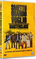 Smetto quando voglio. Masterclass (DVD)