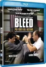 Bleed. Più forte del destino (Blu-ray)