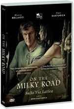 On the Milky Road. Sulla via lattea (DVD)