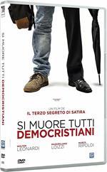 Si muore tutti democristiani (DVD)