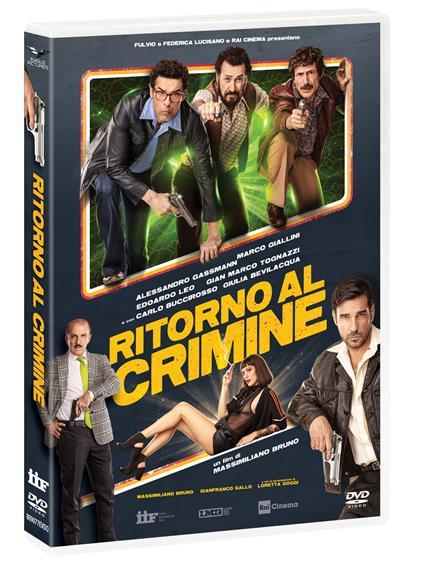 Ritorno al crimine (DVD) di Massimiliano Bruno - DVD