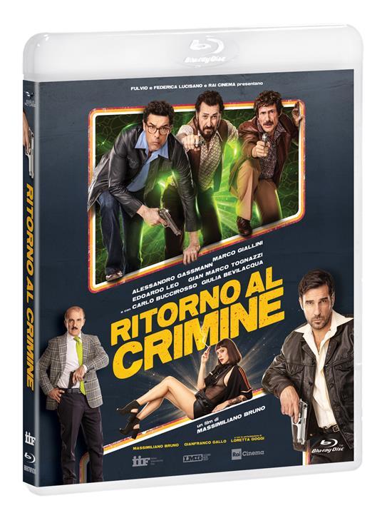 Ritorno al crimine (Blu-ray) di Massimiliano Bruno - Blu-ray