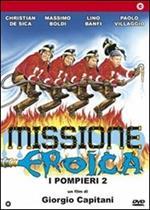 Missione eroica. Pompieri 2