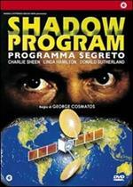Shadow Program. Programma segreto