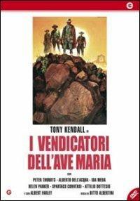 I vendicatori dell'Ave Maria di Bitto Albertini - DVD