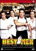 Best Men. Amici per la pelle