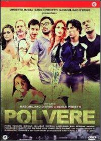 Polvere di Massimiliano D'Epiro,Danilo Proietti - DVD