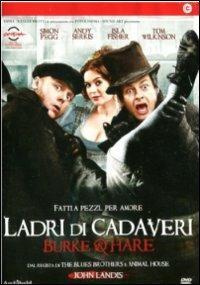 Burke & Hare. Ladri di cadaveri di John Landis - DVD