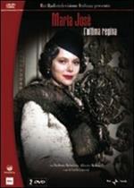 Maria José: l'ultima regina (2 DVD)