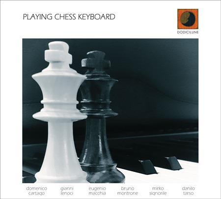 Playing Chess Keyboard - CD Audio di Playing Chess Keyboard