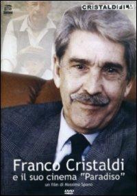 Franco Cristaldi e il suo Cinema Paradiso di Massimo Spano - DVD