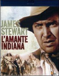 L' amante indiana di Delmer Daves - Blu-ray
