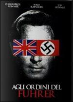 Agli ordini del Führer e al servizio di Sua Maestà