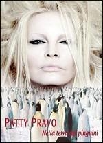 Nella terra dei pinguini (Deluxe) - CD Audio di Patty Pravo