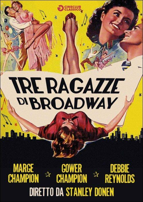 Tre ragazze di Broadway di Stanley Donen - DVD
