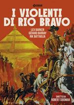 I violenti di Rio Bravo (DVD)