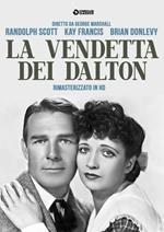 La vendetta dei Dalton. Rimasterizzato in HD (DVD)