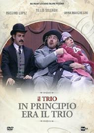 Il trio. In principio era il trio (DVD)