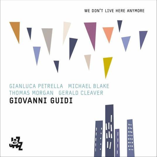We Don't Live Here Anymore - CD Audio di Giovanni Guidi