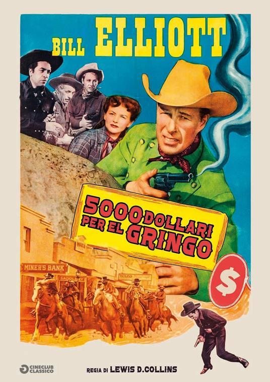 5000 dollari per el gringo di Lewis D. Collins - DVD