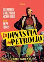 La dinastia del petrolio. Rimasterizzato in HD (DVD)