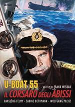 U Boat 55. Il corsaro degli abissi (DVD)