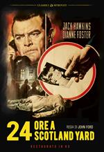 24 ore a Scotland Yard. Restaurato in HD (DVD)