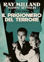 Il prigioniero del terrore. Restaurato in HD (DVD)