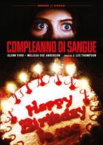Compleanno di sangue. Restaurato in HD (DVD)