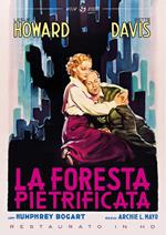 La foresta pietrificata. Restaurato in HD (DVD)