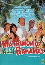 Matrimonio alle Bahamas (DVD)